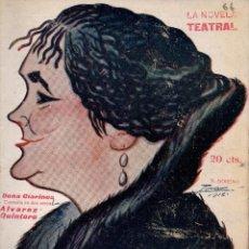 Libros antiguos: LA NOVELA TEATRAL.Nº 66. 17 MARZO 1918. DOÑA CLARINES DE SERAFÍN Y JOAQUÍN ALVAREZ QUINTERO.. Lote 107689235