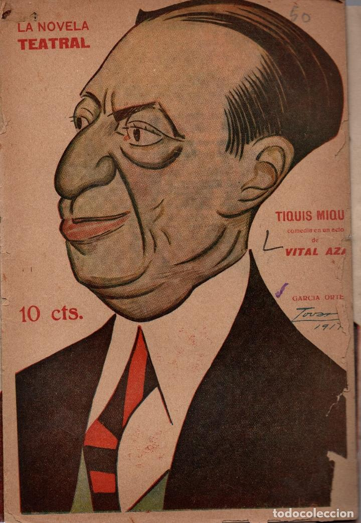 LA NOVELA TEATRAL. Nº 50. 25 NOV. 1917. TIQUIS MIQUIS DE VITAL AZA. (Libros antiguos (hasta 1936), raros y curiosos - Literatura - Teatro)