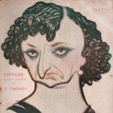 Libros antiguos: LA NOVELA TEATRAL. Nº 38. 2 SEPT. 1917. RAFFLES, ARREGLADA AL CASTELLANO POR GIL PARRADO.. Lote 107751567