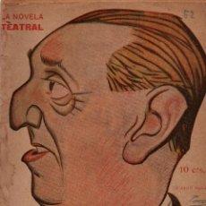 Libros antiguos: LA NOVELA TEATRAL. ANO II. 9 DIC. 1917. LA MARCHA DE CÁDIZ DE CELSO LUCIO Y ENRIQUE GARCÍA ALVAREZ.. Lote 107752243