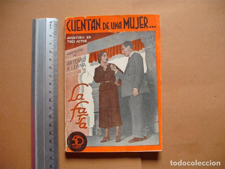 LA FARSA.CUENTAN DE UNA MUJER . 273 .ANTONIO F, LEPINA . AÑO 1932 (Libros antiguos (hasta 1936), raros y curiosos - Literatura - Teatro)