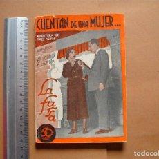 Libros antiguos: LA FARSA.CUENTAN DE UNA MUJER . 273 .ANTONIO F, LEPINA . AÑO 1932. Lote 107773583