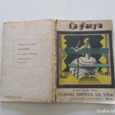 Libros antiguos: MANUEL LINARES RIVAS. CUANDO EMPIEZA LA VIDA. RC104. . Lote 108358519