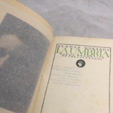 Libros antiguos: 1º EDICIÓN LA UMBRÍA ALONSO QUESADA 1922 TEATRO PUBLICACIONES ATENEA EX-LIBRIS AGUERE TENERIFE. Lote 108427043