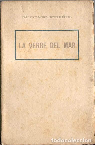 LA VERGE DEL MAR DE SANTIAGO RUSIÑOL (Libros antiguos (hasta 1936), raros y curiosos - Literatura - Teatro)
