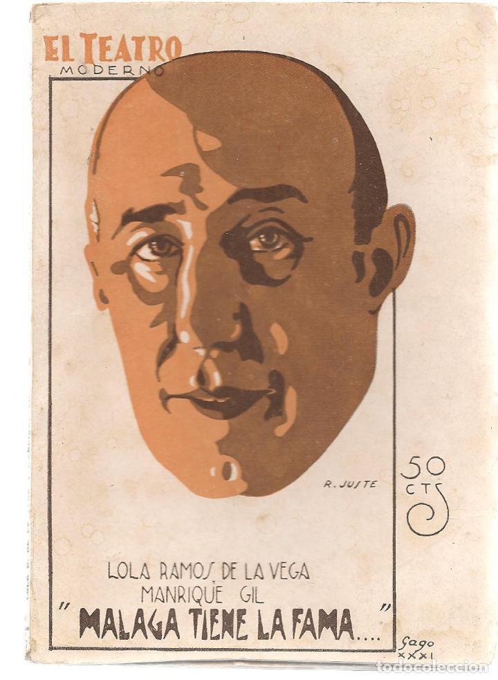 EL TEATRO MODERNO. Nº 291. MÁLAGA TIENE LA FAMA. LOLA RAMOS VEGA/MANRIQUE GIL. 18/4/1931.(TRO/3) (Libros antiguos (hasta 1936), raros y curiosos - Literatura - Teatro)