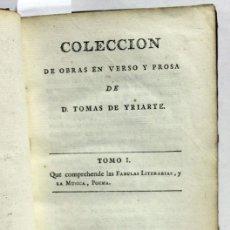 Libros antiguos: COLECCION DE OBRAS EN VERSO Y PROSA. - YRIARTE, TOMÁS DE.. Lote 109022935
