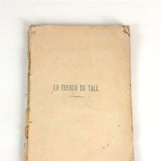 Libros antiguos: LO FERRER DE TALL. D. SERAFÍ PITARRA. SEGONA EDICIÓ. 1876.. Lote 109469379
