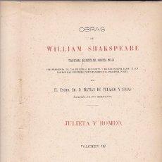 Libros antiguos: WILLIAM SHAKSPEARE - JULIETA Y ROMEO - VOL. III - MADRID 1972. Lote 109487295