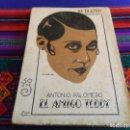 Libros antiguos: EL TEATRO MODERNO Nº 328 EL AMIGO TEDDY DE ANTONIO PALOMERO. PRENSA MODERNA 1932. 50 CTMS. BE. RARO.. Lote 110219279