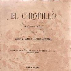 Libros antiguos: EL CHIQUILLO.ENTREMÈS.4ª ED.SERAFÍN Y ÁLVAREZ QUINTERO. R. VELASCO, IMP. MARQUÉS DE SANTA ANA 1904.. Lote 110635167