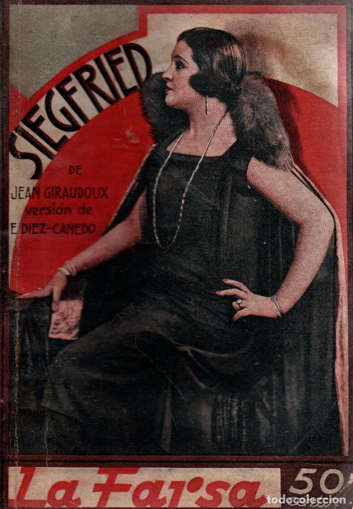 SIEGFRIED. JEAN GIRAUDOUX. PIEZA EN 4 ACTOS. LA FARSA, 1930. (Libros antiguos (hasta 1936), raros y curiosos - Literatura - Teatro)