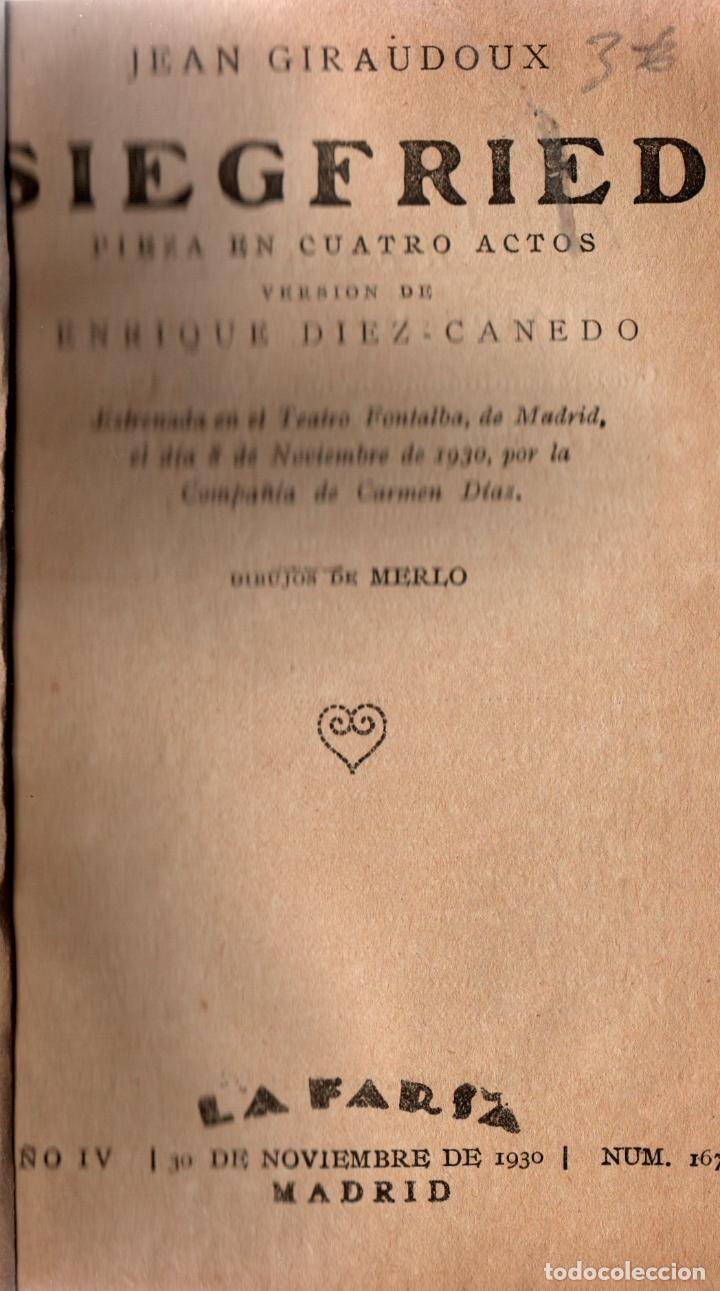 Libros antiguos: SIEGFRIED. JEAN GIRAUDOUX. PIEZA EN 4 ACTOS. LA FARSA, 1930. - Foto 2 - 110774647