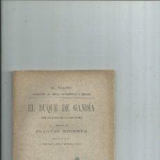 Libros antiguos: EL DUQUE DE GANDIA - JOAQUÍN DICENTA - 1894 1ª EDICIÓN - INTONSO. Lote 110791731