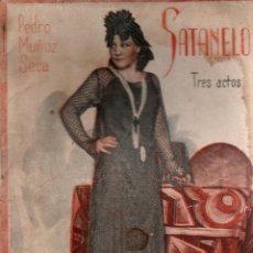 Libros antiguos: SATANELO. PEDRO MUÑOZ SECA. DIABLURA EN TRES ACTOS. LA FARSA, 1930.. Lote 110949467