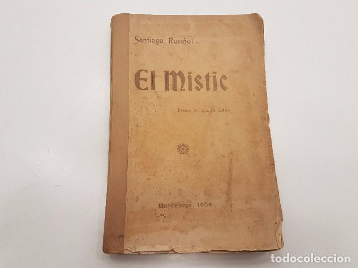 EL MISTIC, SANTIAGO RUSIÑOL, 1ª EDICION, 1904 (Libros antiguos (hasta 1936), raros y curiosos - Literatura - Teatro)
