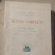 Libros antiguos: ÁLVAREZ QUINTERO. TEATRO, COMEDIAS Y DRAMAS. TOMO XXXIII, 1933. IMP. TOMÁS MINUESA. VELL I BELL.. Lote 112011087