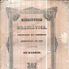 Libros antiguos: BIBLIOTECA DRAMATICA. COLECCION DE COMEDIAS. CONSPIRAR CONTRA SU PADRE. REPRESENTADAS EN MADRID 1855. Lote 112513355