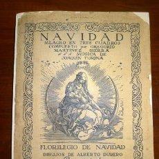 Libros antiguos: NAVIDAD : MILAGRO EN TRES CUADROS / POR GREGORIO MARTÍNEZ SIERRA ; MÚSICA DE JOAQUÍN TURINA ; DIBUJO. Lote 113248371