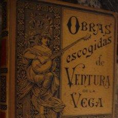 Libros antiguos: OBRAS ESCOGIDAS DE VENTURA DE LA VEGA,TOMO I, 1894, 342 PP 24,5X17 90029. Lote 113821447
