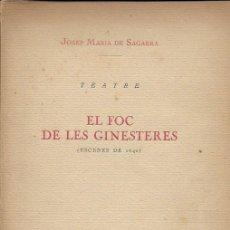Libros antiguos: EL FOC DE LES GINESTERES. ESCENES DE 1640 / JOSEP MARIA DE SAGARRA. BCN : PATRIA, 1923. 20X14CM.138P. Lote 114070947