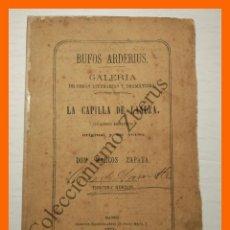 Libros antiguos: LA CAPILLA DE LANUZA .- CUADRO HEROICO ORIGINAL Y EN VERSO - MARCOS ZAPATA. Lote 114115915