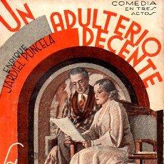Libros antiguos: ENRIQUE JARDIEL PONCELA : UN ADULTERIO DECENTE (LA FARSA, 1935). Lote 114269975