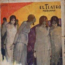Libros antiguos: MARCELINO DOMINGO : ENCADENADAS (EL TEATRO MODERNO, 1931). Lote 114271555