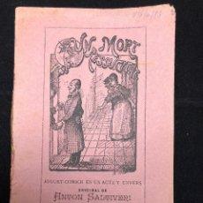 Libros antiguos: ANTON SALTIVERI. UN MORT RESSUCITAT. 1891. Lote 114541343