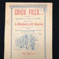 Libros antiguos: A. MIRABEMT. M. MESTRES. CRIÉU FILLS. 1893. Lote 114541799