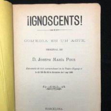Libros antiguos: JOSEPH MARIA POUS. IGNOSCENTS!. 1886. Lote 114543147