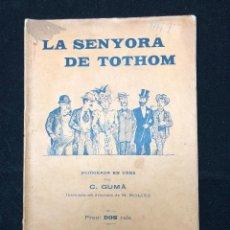 Libros antiguos: C. GUMÁ. LA SENYORA DE TOTHOM. 1894. Lote 114548395