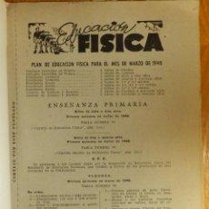 Libros antiguos: LIBRO - EDUCACIÓN FÍSICA - PLAN PARA EL MES DE MARZO 1948 - PRIMARIA NIÑOS DE 7 A 10 AÑOS, CURIOSO. Lote 114594771