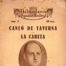 Libros antiguos: JOSEP Mª DE SAGARRA : CANÇÓ DE TAVERNA / LA CARETA (BONAVÍA, 1922) CATALÁN. Lote 114598647