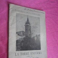 Libros antiguos: LA TORRE ENFERMA FERMIN CANELLA SECADES 1912 ASTURIAS. Lote 116063751