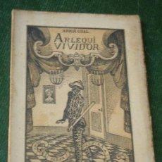 Libros antiguos: ARLEQUI VIVIDOR, DE ADRIA GUAL, A.ARTIS 1912. Lote 116660231
