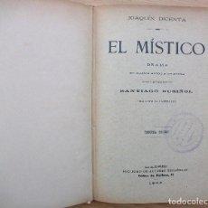 Libros antiguos: EL MISTICO. DRAMA EN CUATRO ACTOS Y EN PROSA. SANTIAGO RUSIÑOL. 3ª EDICION. 1909. Lote 116844759