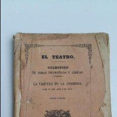 Libri antichi: EL TEATRO. COL DE OBRAS DRAMATICAS Y LIRICAS. LA VAQUERA DE LA FINOJOSA. 1862. Lote 154250238