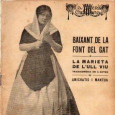 Libros antiguos: AMICHATIS I MANTUA : BAIXANT DE LA FONT DEL GAT (ESCENA CATALANA, 1924). Lote 117737003