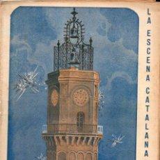 Libros antiguos: AMICHATIS I MANTUA : LA CAMPANA DE GRACIA O EL FILL DE LA MARIETA (ESCENA CATALANA, 1924). Lote 117737363