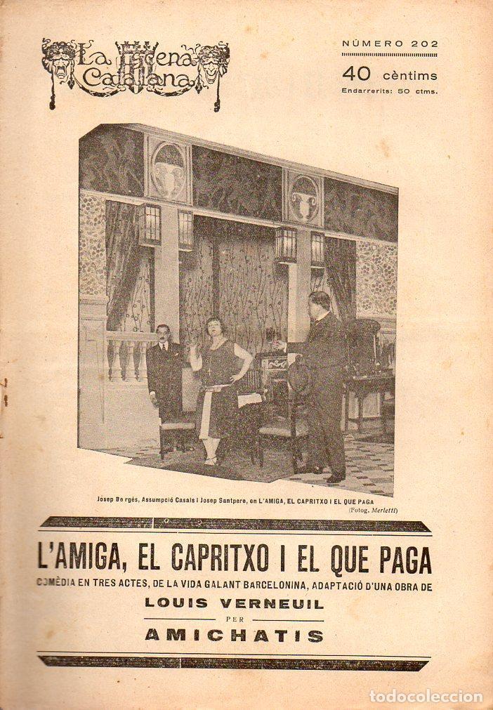 AMICHATIS : L' AMIGA, EL CAPRITXO I EL QUE PAGA (ESCENA CATALANA, 1926) (Libros antiguos (hasta 1936), raros y curiosos - Literatura - Teatro)