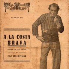 Libros antiguos: VALLMITJANA : A LA COSTA BRAVA (ESCENA CATALANA, 1923). Lote 117744643