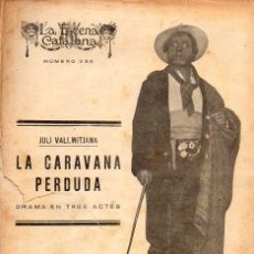 Libros antiguos: VALLMITJANA : LA CARAVANA PERDUDA (ESCENA CATALANA, 1926). Lote 117744847
