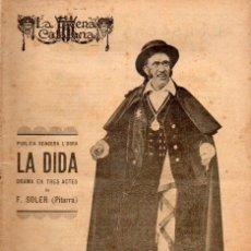 Libros antiguos: FREDERIC SOLER PITARRA : LA DIDA (ESCENA CATALANA, 1921). Lote 117745683