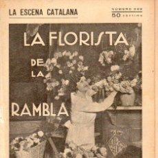 Libros antiguos: ALFONS ROURE : LA FLORISTA DE LA RAMBLA (ESCENA CATALANA, 1928). Lote 117746343