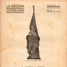 Libros antiguos: FERRER I CODINA : UN QUEFE DE LA CORONELA (ESCENA CATALANA, 1918). Lote 117746439