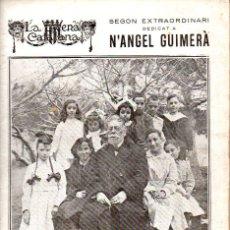 Libros antiguos: SEGON EXTRA DEDICAT A ANGEL GUIMERÀ (ESCENA CATALANA, 1924). Lote 117754195