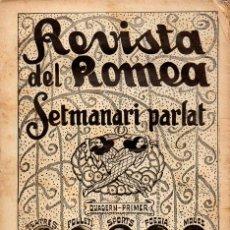 Libros antiguos: REVISTA DEL ROMEA SETMANARI PARLAT (ESCENA CATALANA, 1921). Lote 117754563
