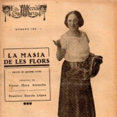 Libros antiguos: VICTOR MORA / FRANCESC GARCIA LÓPEZ : LA MASIA DE LES FLORS (ESCENA CATALANA, 1923). Lote 117755967