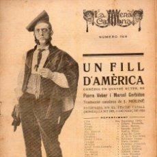 Libros antiguos: VEBER / GERBIDON : UN FILL D'AMÈRICA (ESCENA CATALANA, 1924). Lote 117756219